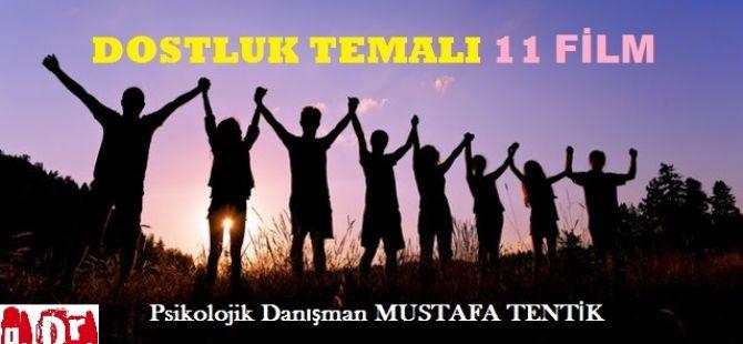 DOSTLUK TEMALI 11 FİLM