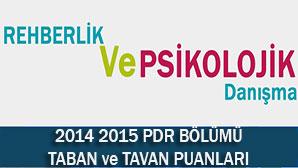 2014-2015 PDR Bölümü Taban ve Tavan Puanları
