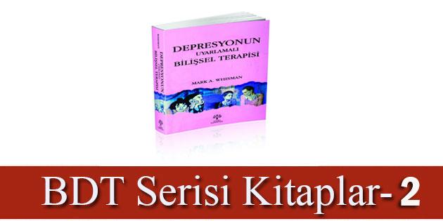 Depresyonun Uyarlamalı Bilişsel Terapisi-Mark A. Whisman