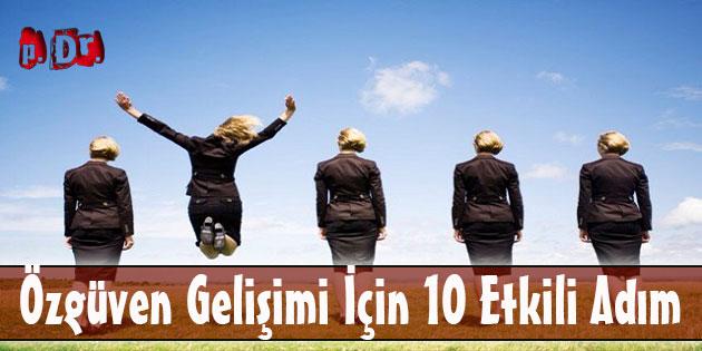Özgüven Gelişimi İçin 10 Etkili Adım