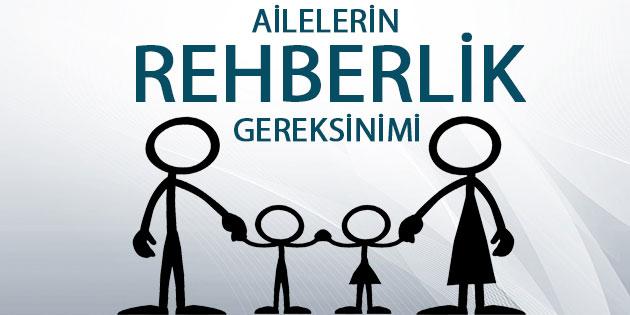 Ailelerin Rehberlik Gereksinimi