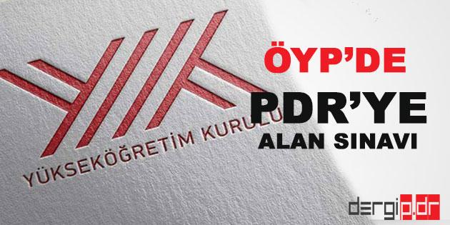 ÖYP'de PDR Alanına Alan Sınavı Getirildi