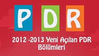 Yeni Açılan PDR Bölümleri 2012-2013