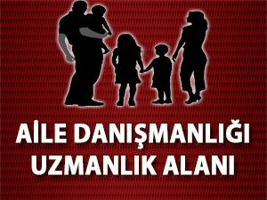 Aile Danışmanlığı Uzmanlık Alanı