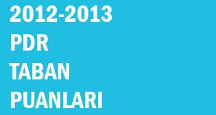 2012-2013 PDR Kontenjanları, Taban Puanları ve Başarı Sıralamaları