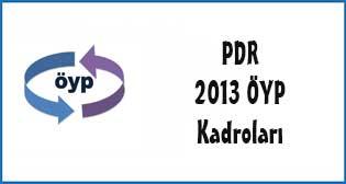 PDR Bölümüne Ayrılan Ağustos 2013 ÖYP Kadroları (17-23 Temmuz 2013)