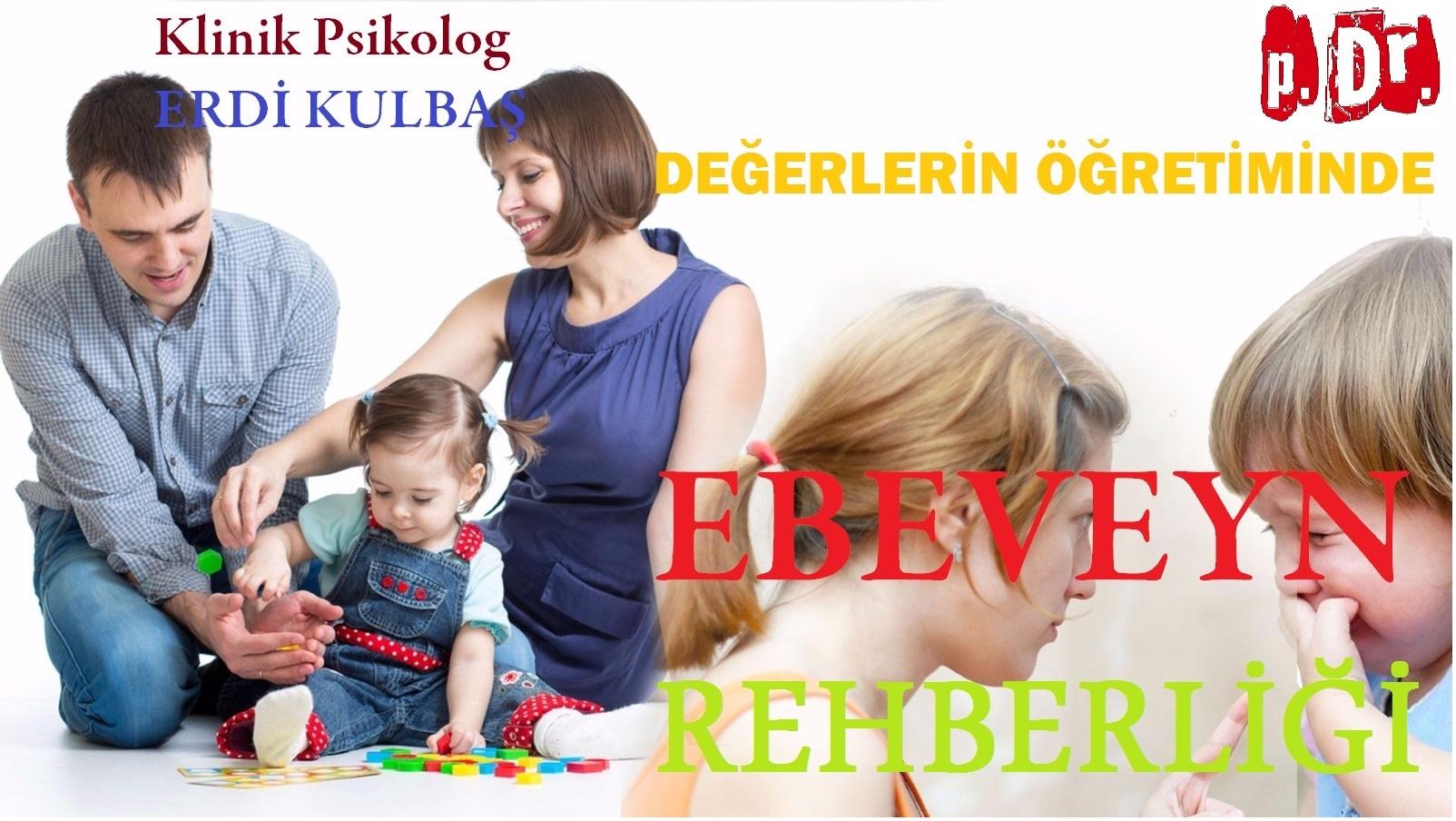 Değerlerin Öğretiminde Ebeveyn Rehberliği
