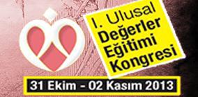 Değerler Eğitimi Kongresi Konya'da Yapılacak (31 Ekim - 02 Kasım 2013)