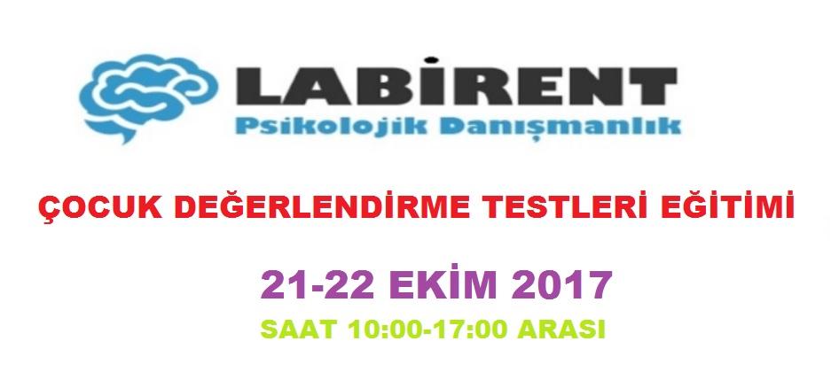 LABİRENT PSİKOLOJİ'DEN ÇOCUK DEĞERLENDİRME TESTLERİ EĞİTİMİ (21-22 EKİM 2017)