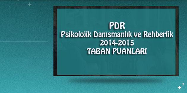 Psikolojik Danışmanlık ve Rehberlik Bölümü, 2014-2015 Taban Puanları (En Son ve En Yeni Puanlar)