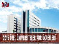 2015 Özel (Vakıf) Üniversiteler PDR Bölümü Ücretleri