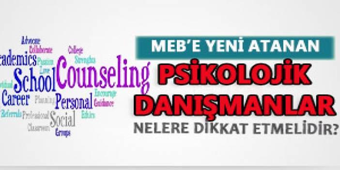MEB'e Yeni Atanan Psikolojik Danışmanlar Nelere Dikkat Etmelidir?