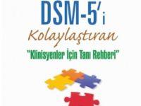 DSM 5'İ KOLAYLAŞTIRAN, KLİNİSYENLER İÇİN TANI REHBERİ