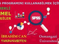 SPSS PROGRAMINI KULLANABİLMEK İÇİN GEREKLİ TEMEL BİLGİLER
