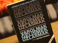 """""""VAROLMAK, GELİŞMEK, UZLAŞMAK"""" KİTAP ANALİZİ"""