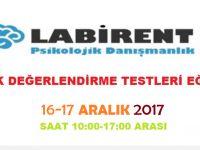 LABİRENT PSİKOLOJİ'DEN ÇOCUK DEĞERLENDİRME TESTLERİ EĞİTİMİ (16-17 ARALIK 2017)