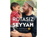 ROTASIZ SEYYAH-Yol Hikayeleri 1. ve 2. Kitap