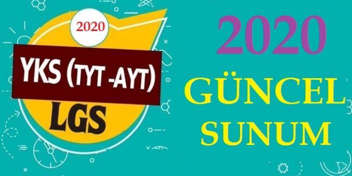 YKS 2020 (TYT-AYT) VE LGS 2020 GÜNCEL SUNUMLAR